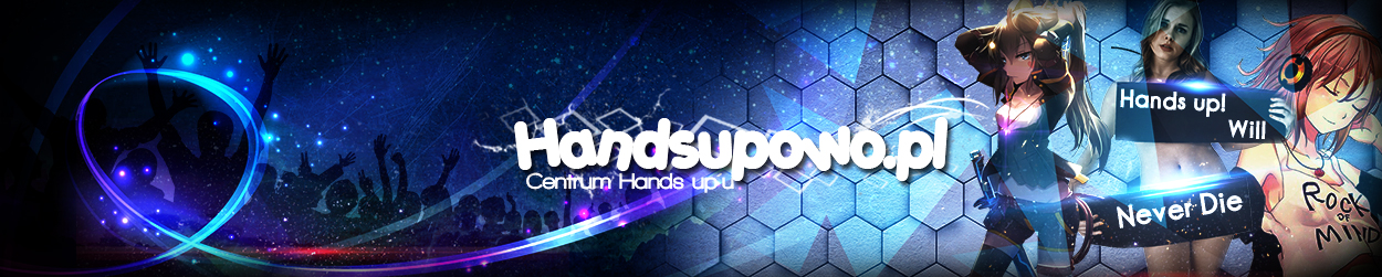 Handsupowo.pl, Hands Up Music, New Hands Up mp3